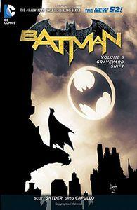 [Batman: Volume 6: The Graveyard Shift (N52) (Hardcover) (Product Image)]