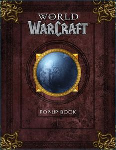 [The World Of Warcraft Pop-Up Book (Hardcover) (Product Image)]