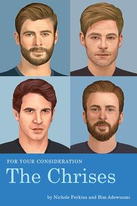 [For Your Consideration: The Chrises (Product Image)]