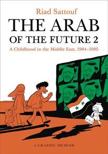 [The Arab Of The Future: Volume 2: 1984-1985 (Product Image)]
