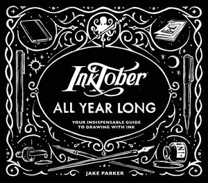 [Inktober All Year Long: Your Indispensable Guide To Drawing With Ink (Product Image)]
