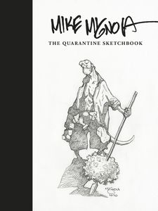 [Mike Mignola: The Quarantine Sketchbook (Hardcover) (Product Image)]