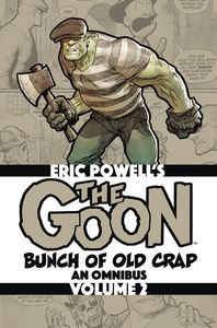[The Goon: Bunch Of Old Crap: Volume 2: An Omnibus (Product Image)]