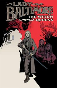 [Lady Baltimore: The Witch Queens #1 (Forbidden Planet Exclusive Connell Variant) (Product Image)]