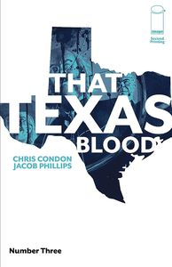 [That Texas Blood #3 (2nd Printing) (Product Image)]