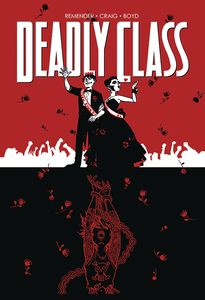 [Deadly Class: Volume 8: Never Go Back (Product Image)]