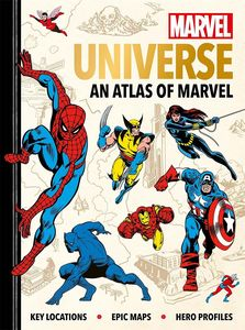 [Marvel Universe: An Atlas Of Marvel: Key Locations, Epic Maps & Hero Profiles (Hardcover) (Product Image)]