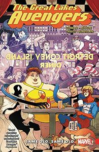 [Great Lakes Avengers: Volume 1: Same Old Same Old (Product Image)]