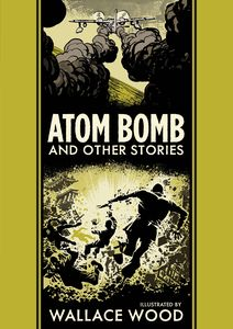 [EC Comics Library: Atom Bomb & Other Stories (Hardcover) (Product Image)]