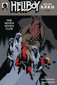 [Hellboy & The B.P.R.D.: The Seven Wives Club (Cover B Mignola) (Product Image)]