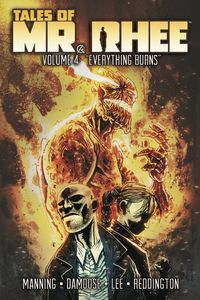 [Tales Of Mr Rhee: Volume 4: Everything Burns (Product Image)]