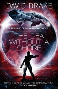 [The Sea Without A Shore: Republic Of Cinnabar Navy Book 10 (Product Image)]