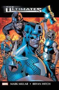 [Ultimates: By Mark Millar & Bryan Hitch: Omnibus (New Printing Hardcover) (Product Image)]