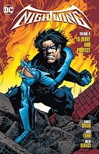 [Nightwing: Volume 6: To Serve & Protect (Product Image)]