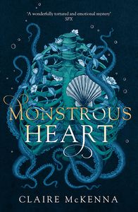[The Monstrous Heart Trilogy: Book 1: Monstrous Heart (Product Image)]