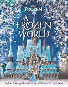 [Disney: A Frozen World (Hardcover) (Product Image)]