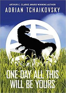 [One Day All This Will Be Yours (Signed Exclusive Edition Hardcover) (Product Image)]