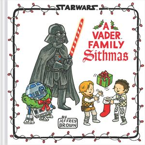 [Star Wars: A Vader Family Sithmas (Hardcover) (Product Image)]