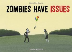 [Zombies Have Issues (Hardcover) (Product Image)]