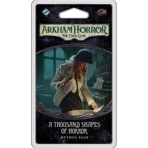 [Arkham Horror: The Card Game: Mythos Pack: Thousand Shapes Of Horror (Product Image)]
