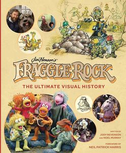 [Fraggle Rock: The Ultimate Visual History (Hardcover) (Product Image)]