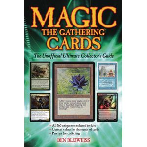 [Magic The Gathering Cards: The Unofficial Ultimate Collector's Guide (Hardcover) (Product Image)]