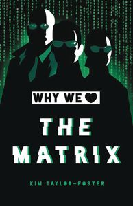 [Why We Love The Matrix (Hardcover) (Product Image)]