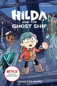 [Hilda & The Ghost Ship (Product Image)]