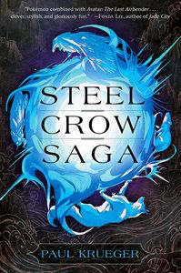 [Steel Crow Saga (Hardcover) (Product Image)]