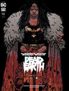 [Wonder Woman: Dead Earth #2 (Daniel Johnson Variant Edition) (Product Image)]