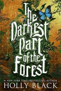 [The Darkest Part Of The Forest (Signed Edition) (Product Image)]