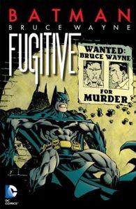 [Batman: Bruce Wayne Fugitive (New Edition) (Product Image)]