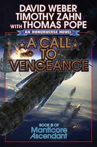 [Manticore Ascendant: Book 3: A Call To Vengeance (Hardcover) (Product Image)]