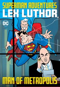 [Superman Adventures: Lex Luthor: Man Of Metropolis (Product Image)]