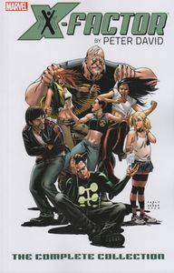 [X-Factor: By Peter David: Volume 2: Complete Collection (Product Image)]