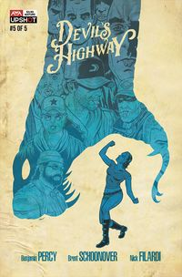 [The cover for Devils Highway #5]