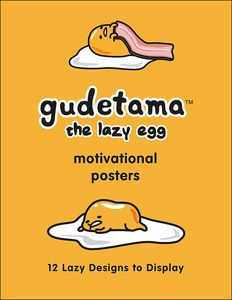 [Gudetama: Motivational Posters: 12 Lazy Designs To Display (Product Image)]