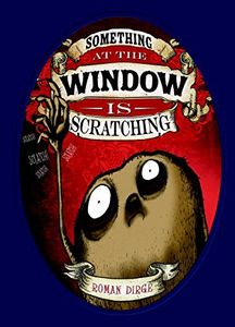 [Something At The Window Scratching: Volume 1 (Hardcover) (Product Image)]