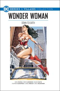 [DC Graphic Novel Collection: Heroes & Villains: Volume 4: Wonder Woman: Down To Earth (Hardcover) (Product Image)]