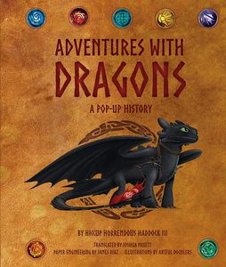 [Dreamworks Dragons: Adventures With Dragons: A Pop-Up History (Hardcover) (Product Image)]
