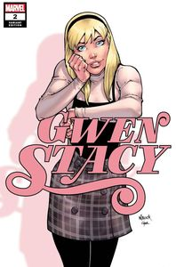 [Gwen Stacy #2 (Nauck Variant) (Product Image)]