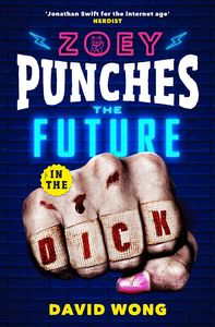 [Zoey Ashe: Book 2: Zoey Punches The Future In The Dick (Product Image)]