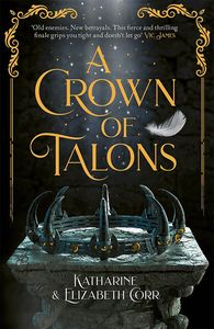 [Throne Of Swans: Book 2: A Crown Of Talons (Signed Bookplate Edition) (Product Image)]
