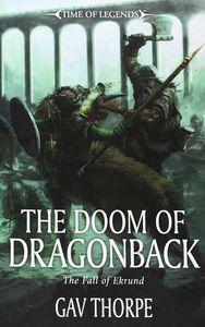 [Warhammer: Time Of Legends: The Doom Of Dragonback (Product Image)]