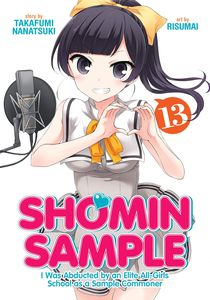 [Shomin Sample: I Was Abducted By An Elite All-Girls School As A Sample Commoner: Volume 13 (Product Image)]
