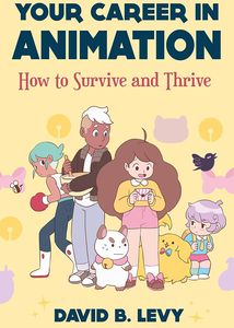 [Your Career in Animation: How to Survive and Thrive (Product Image)]