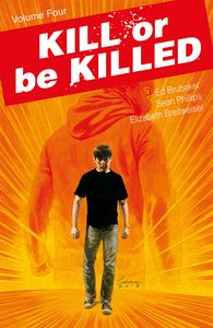 [Kill Or Be Killed: Volume 4 (Forbidden Planet Exclusive Signed Mini Print Edition) (Product Image)]