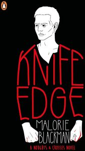[Noughts & Crosses: Book 2: Knife Edge (Product Image)]