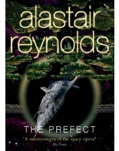 [Revelation Space: Book 5: The Prefect (Product Image)]