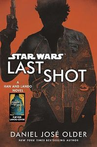 [Star Wars: Last Shot: A Han & Lando Novel (Hardcover) (Product Image)]